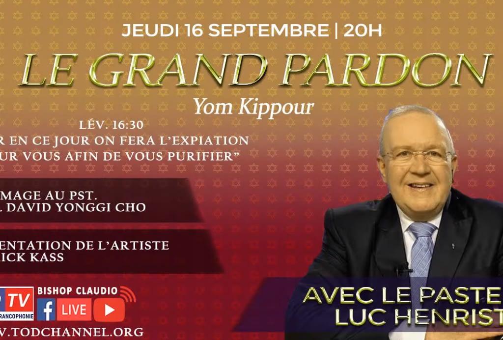Le Grand Pardon (Yom Kippour) avec le Pasteur Luc Henrist. Lév.16:30